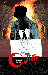 Outcast, Vol. 4: Under Devil's Wing (Outcast #4) by Robert Kirkman