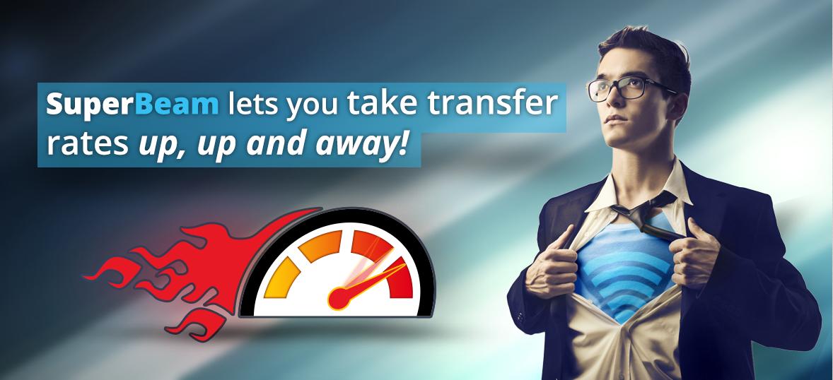 Transfer Files Using SuperBeam