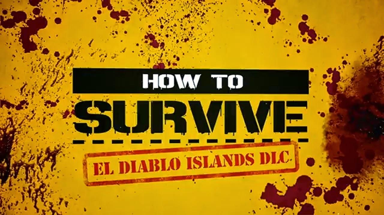 How to Survive - El Diablo Islands
