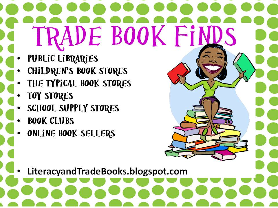 What Are the Benefits of Using Trade Books in the Classroom?