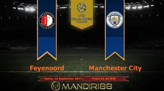 Manchester City akan menghadapi Feyenoord pada pertandingan perdana Grup F Liga Champions Berita Terhangat Prediksi Bola : Feyenoord Vs Manchester City , Kamis 14 September 2017 Pukul 01.45 WIB