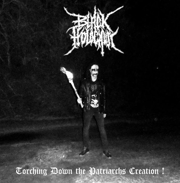 black holocaust black metal français torching down the patriarchs creation
