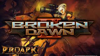 Download Gratis Broken Dawn 2 v1.1.2 Mod Apk (Unlimited Ammo) Terbaru 2016