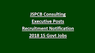 JSPCB Consulting Executive Posts Recruitment Notification 2018 15 Govt Jobs