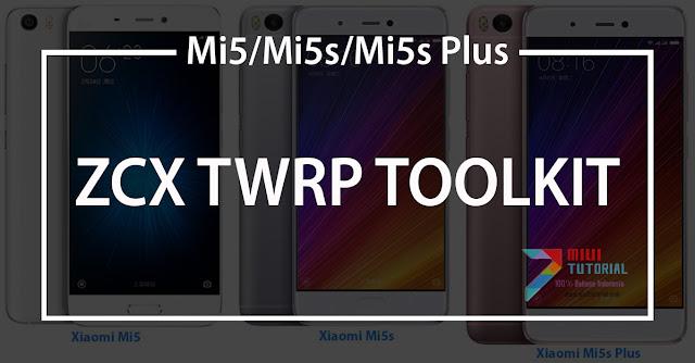 Cukup 1 Toolkit Sudah Bisa Install Custom TWRP ZCX di Xiaomi Mi5, Mi5s, dan Mi5s Plus: Mau? Full Support Bahasa Indonesia