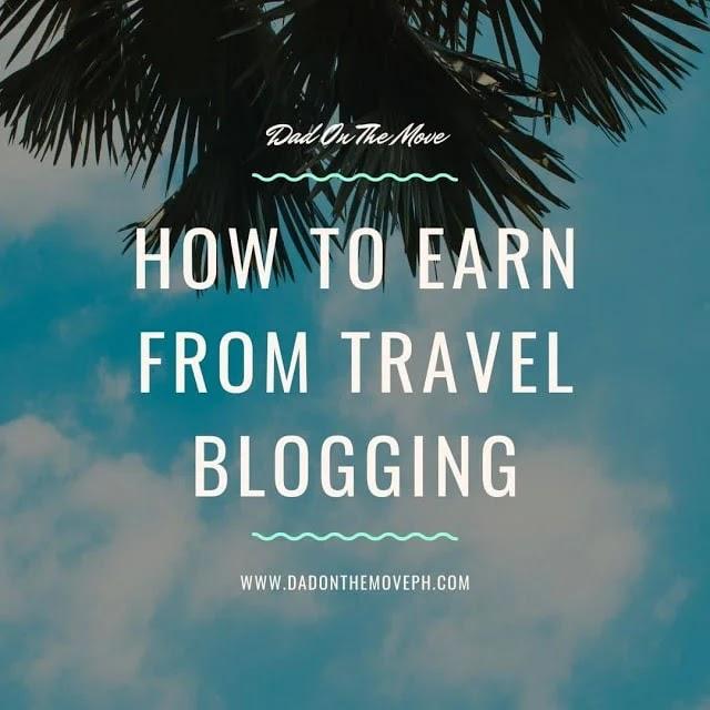 8 ways to earn money from travel blogging