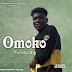 Download Mp3:- Yunique - Omoko