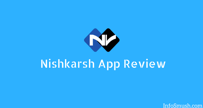 nishkarsh app review
