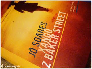 """133. """"Xango z Baker Street"""" Jo Soares"""