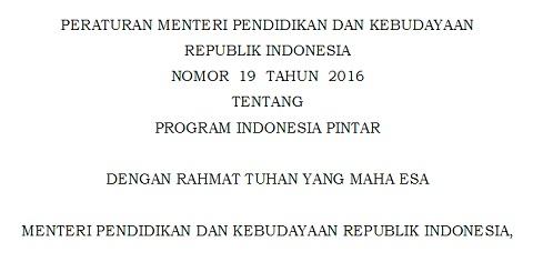 Permendikbud Nomor 19 Tahun 2016 Tentang Program Indonesia Pintar (PIP)