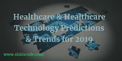 healthcare predictions and trends for 2019 healthtech digitalhealth
