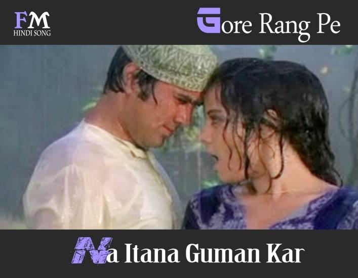 Gore-Rang-Pe-Na-Itana-Guman-Roti-(1974)