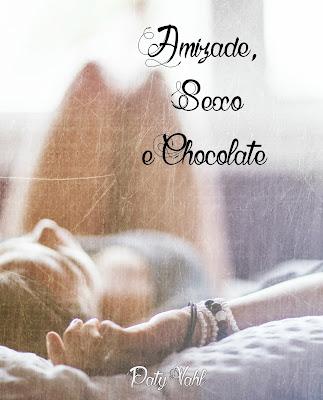 Amizade, Sexo e Chocolate de Graça na Amazon!!!
