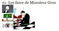 21- Les farces de Monsieur Gros