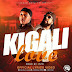 New Audio|Urban Boys_Kigali Love|Listen/Download Now