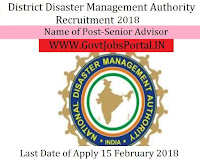 Bihar State Disaster Management Authority Recruitment 2018– Senior Advisor