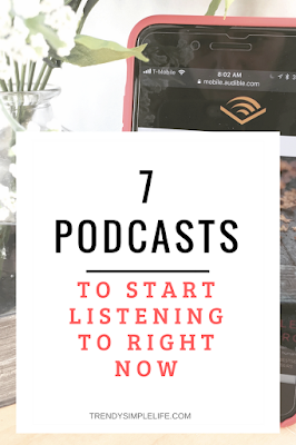 7 Podcasts to start listening to Right Now!