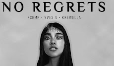 Lirik Lagu No Regrets (Info, Makna dan Artinya Lengkap) - KSHMR & Yves V