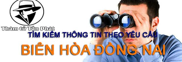 Dịch vụ thám tử giá rẻ Biên Hòa Đồng Nai