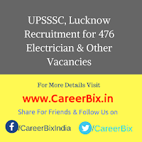 UPSSSC, Lucknow Recruitment for 476 Electrician, X-ray Technician, Asst Trainer, ASO, Law Asst & Other Vacancies