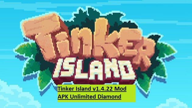 Tinker Island v1.4.22 Mod APK Unlimited Diamond