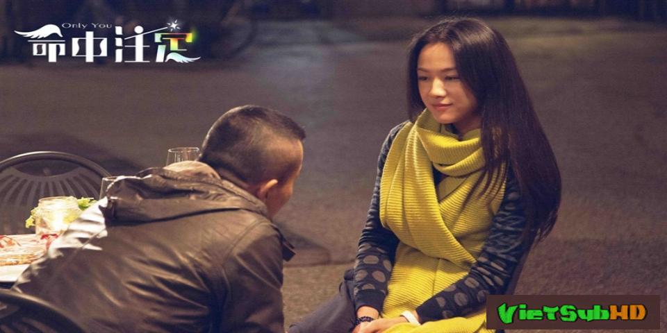 Phim Số phận đã định / Chỉ riêng mình anh VietSub HD | Only You 2015