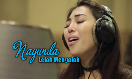 Nayunda, Lagu Pop, 2017, Download Lagu Nayunda Lelah Mengalah Mp3 (Single Pop Bikin Baper)