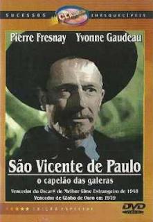 Filme São Vicente de Paulo o Capelão das Galeras
