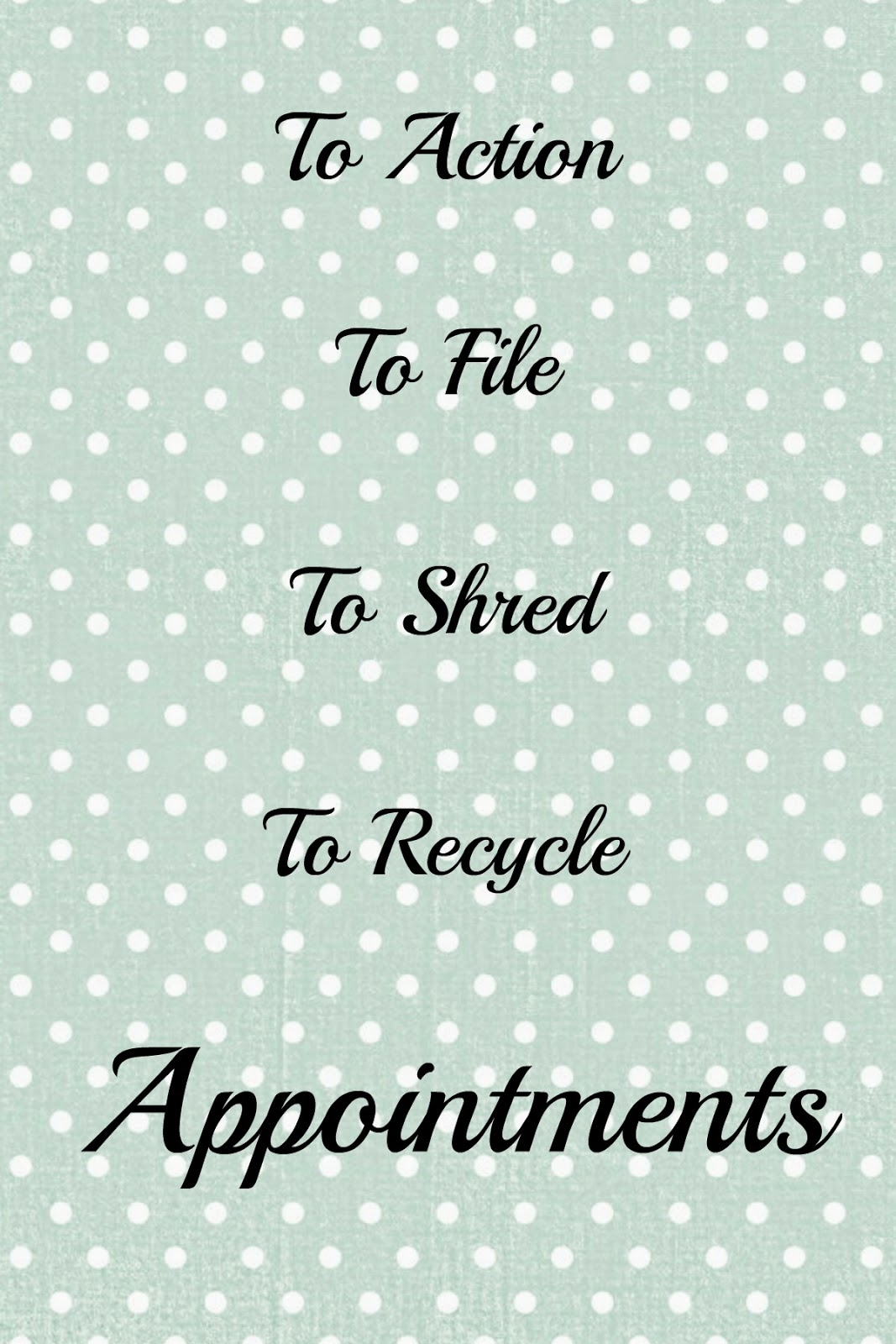 Mail sorting made easy: How to sort into items to action, file, shred and recycle in minutes and printable labels to help...
