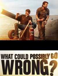 What Could Possibly Go Wrong? | Bmovies