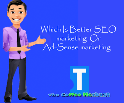 Which Is Better SEO marketing  Or Ad sense marketing