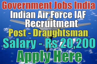 Indian Air Force Recruitment 2017 Group C Civilian Posts