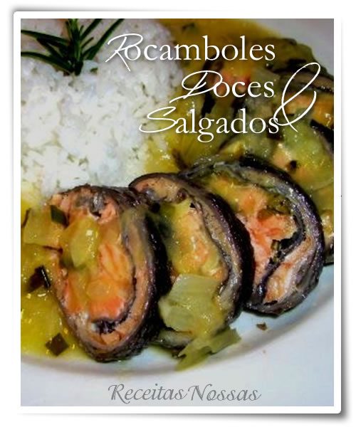 Aprenda fazer rocambole salgado com recheio de salmão