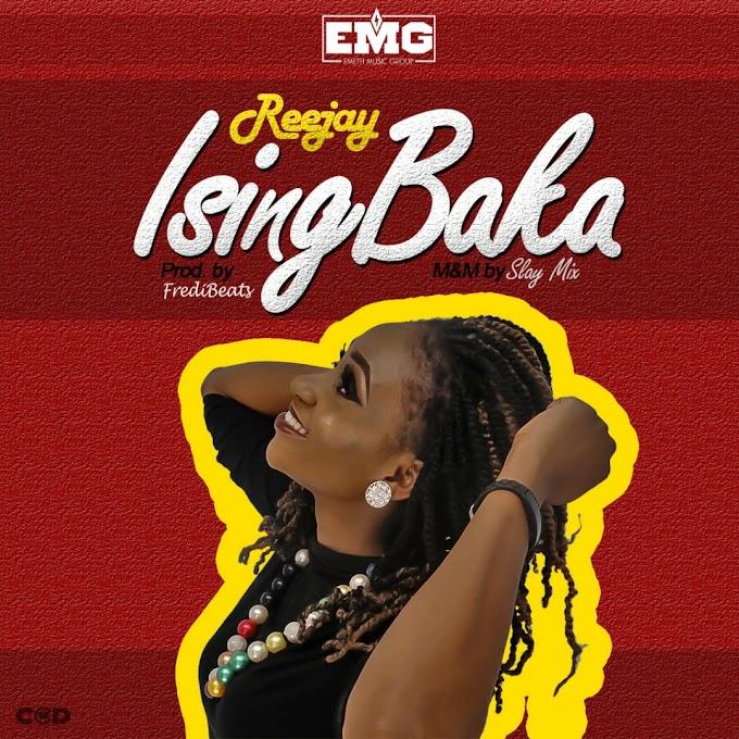 Reejay - Isingbaka (prod by FrediBeat)