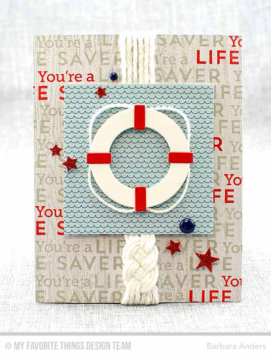 Handmade card from Barbara Anders featuring Go Overboard stamp set, Wood Plank Background stamp, and Get Nautical, Blueprints 13, and Blueprints 25 Die-namics #mftstamps