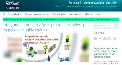 http://innovacioneducativa.fundaciontelefonica.com/blog/2016/05/23/integrando-proyectos-arte-y-cultura-en-ingles-y-en-paises-de-habla-inglesa/