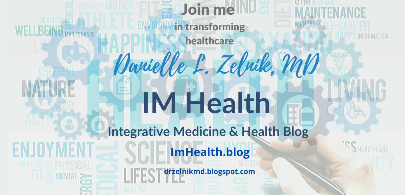 IM Health.blog: Integrative Medicine and Health Blog