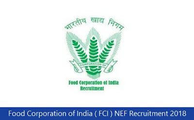 Food Corporation of India ( FCI ) NEF Recruitment 2018