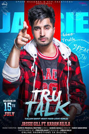 Tru Talk  Jassie Gill  new song