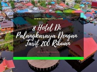 8 Hotel Di Palangkaraya Dengan Tarif 200 Ribuan