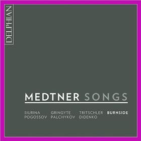 Medtner songs - Delphian