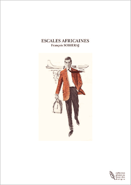 http://www.thebookedition.com/escales-africaines-francois-sobieraj-p-101217.html