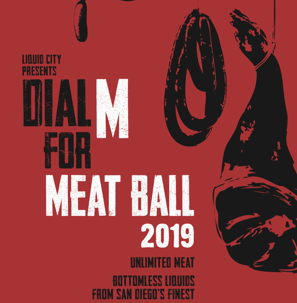 Promo code SDVILLE saves $10 per ticket to Meat Ball - October 27!