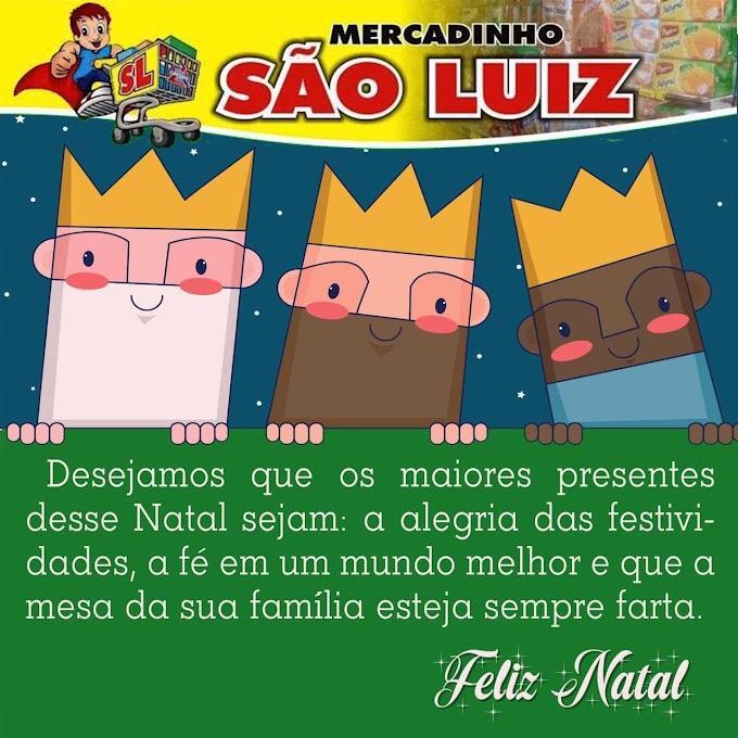 Mensagem do Mercadinho São Luiz para clientes e amigos
