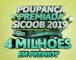 """Nova Promoção Sicoob 2019 """"Poupança Premiada"""""""