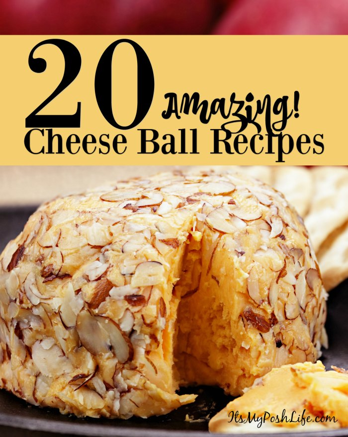 Some of the best Cheese Ball Recipes Ever!
