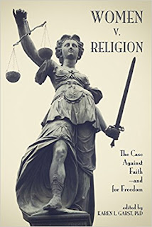 Women v. Religion: The Case Against Faith―and for Freedom