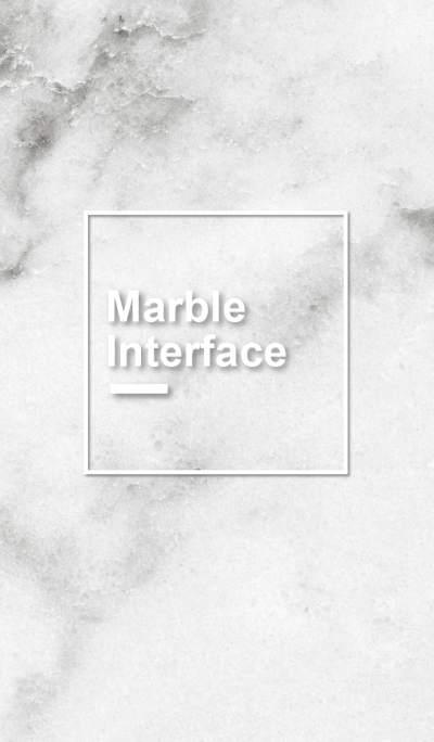 Marble Interface - for World