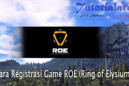 Cara Registrasi CBT Game ROE (Ring of Elysium)