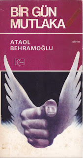 Ataol Behramoğlu - Bir Gün Mutlaka